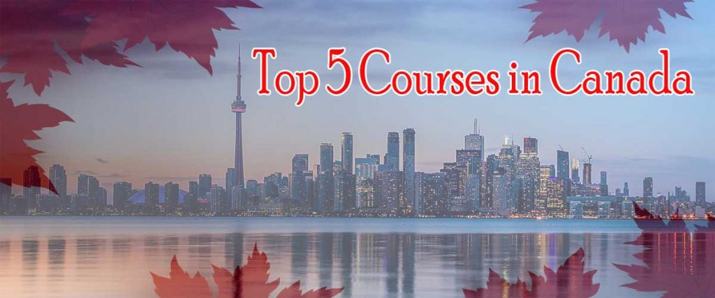 Top 5 Courses in Canada